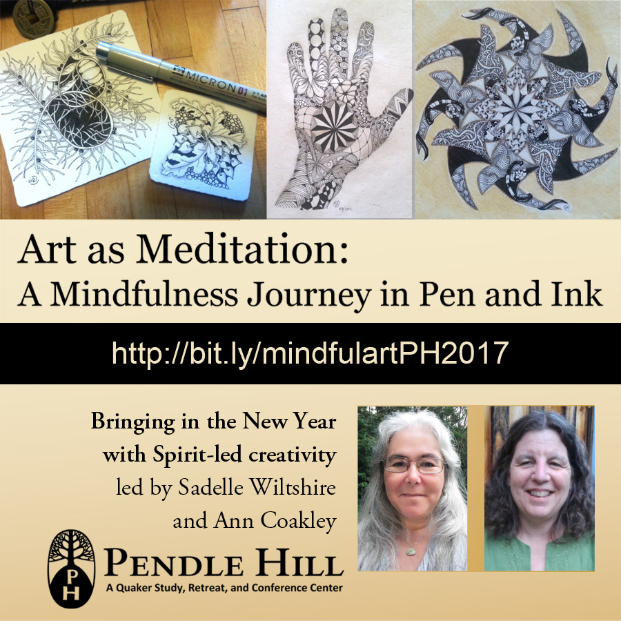 Art as Meditation: a Pilgrimage in Pen and Ink - New Year's Retreat