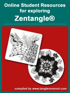 Online Student Resources for Exploring Zentangle®, compiled by www.tanglevermont.com