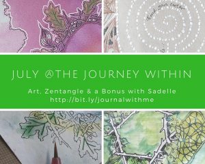 July at The Journey Within - Journal making and Journaling ecourse - a Zentangle Journey with Sadelle Wiltshire, CZT
